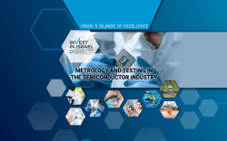 METROLOGY AND TESTING IN THE SEMICONDUCTOR INDUSTRY